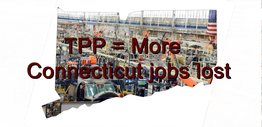 TPP bad for Connecticut, nation and Obama's legacy