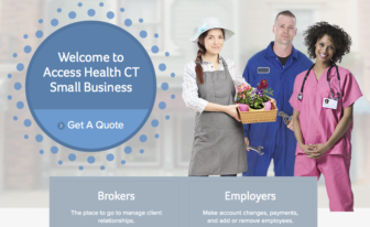 The Access Health CT website offers health care coverage for small businesses.