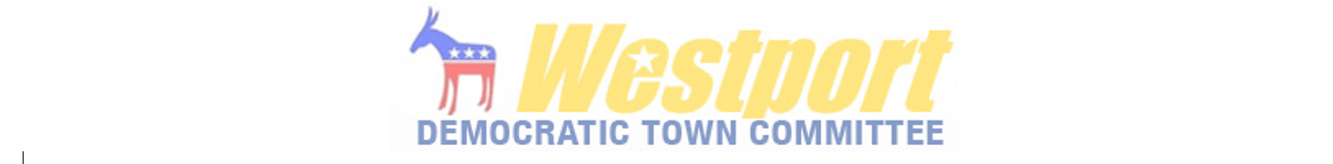 Westport Dems: No place here for xenophobia, misogyny, and intolerance