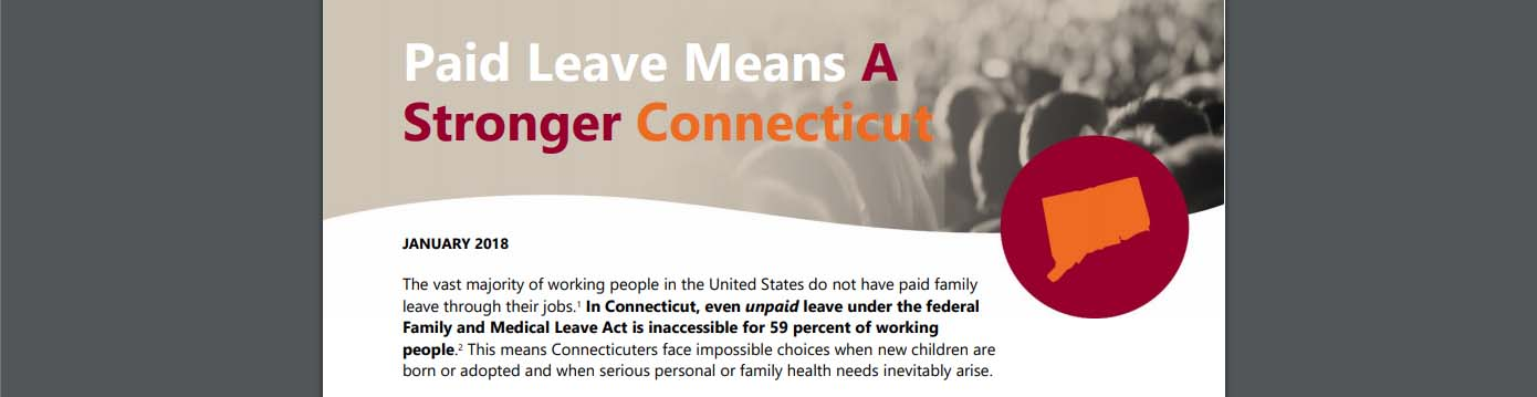 Connecticut can't afford NOT to pass paid family medical leave