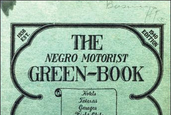 Navigating a segregated nation with the Green Book