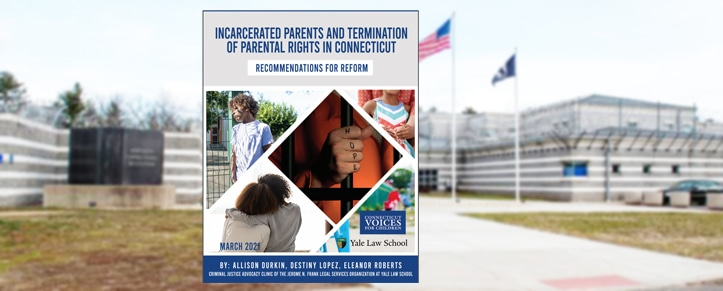 Amid concerns about family separation, let's remember Connecticut's children with incarcerated parents